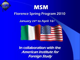 In collaboration with the  American Institute for Foreign Study