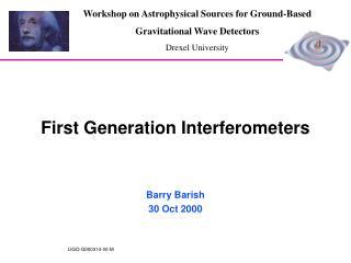 First Generation Interferometers