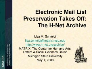 Electronic Mail List Preservation Takes Off:  The H-Net Archive