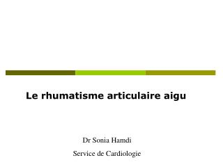 Le rhumatisme articulaire aigu