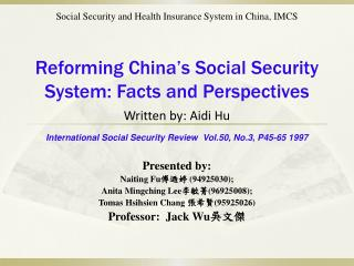 Reforming China's Social Security System: Facts and Perspectives