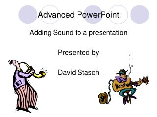 Advanced PowerPoint