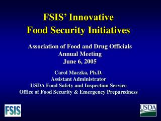FSIS' Innovative  Food Security Initiatives