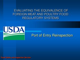 EVALUATING THE EQUIVALENCE OF  FOREIGN MEAT AND POULTRY FOOD REGULATORY SYSTEMS
