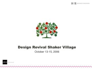 Design Revival Shaker Village October 13-15, 2006