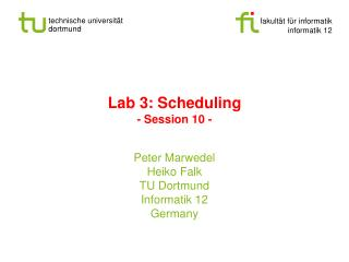 Lab 3: Scheduling - Session 10 -