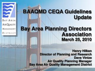 BAAQMD CEQA Guidelines Update Bay Area Planning Directors Association March 25, 2010