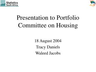 Presentation to Portfolio Committee on Housing