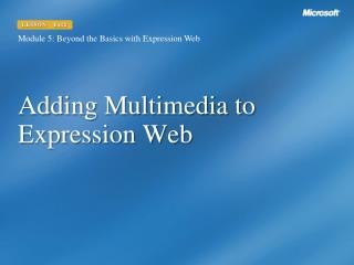 Adding Multimedia to Expression Web