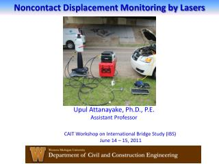 Noncontact Displacement Monitoring by Lasers