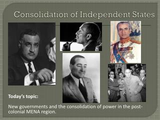 Consolidation of Independent States