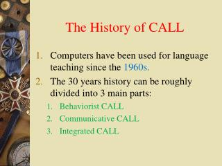 The History of CALL