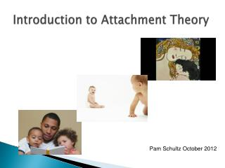 Introduction to Attachment Theory