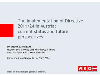 The implementation of Directive 2011/24 in Austria: current status and future perspectives