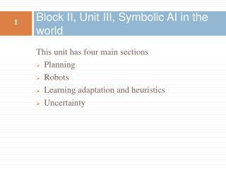 Block II, Unit III, Symbolic AI in the world