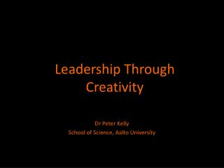Leadership Through Creativity