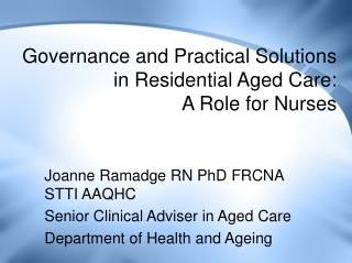 Governance and Practical Solutions in Residential Aged Care:   A Role for Nurses