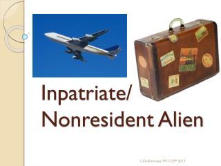 Inpatriate / Nonresident Alien