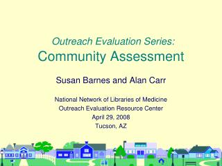 Outreach Evaluation Series: Community Assessment