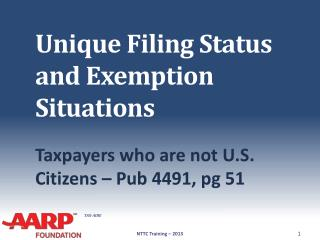 Unique Filing Status and Exemption Situations