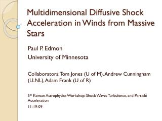 Multidimensional Diffusive Shock Acceleration in Winds from Massive Stars