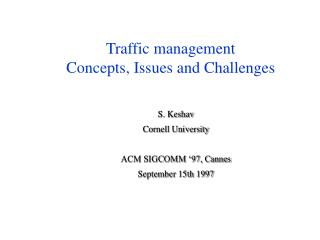 Traffic management Concepts, Issues and Challenges