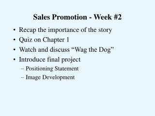 Sales Promotion - Week #2