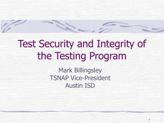 Test Security and Integrity of the Testing Program