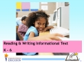 Reading  Writing Informational Text K - 6