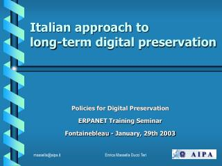 Italian approach to long-term digital preservation