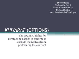KHIYARAT  (OPTIONS)