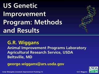 US Genetic Improvement Program: Methods and Results