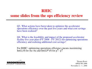 RHIC some slides from the ops efficiency review