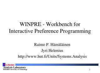 WINPRE - Workbench for Interactive Preference Programming