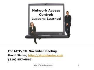 Network Access Control: Lessons Learned