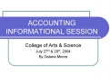 ACCOUNTING INFORMATIONAL SESSION