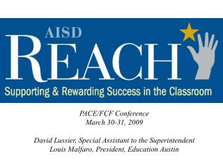 PACE/FCF Conference March 30-31, 2009 David Lussier, Special Assistant to the Superintendent