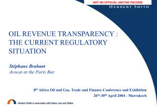 OIL REVENUE TRANSPARENCY : THE CURRENT REGULATORY SITUATION