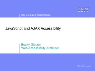 JavaScript and AJAX Accessibility