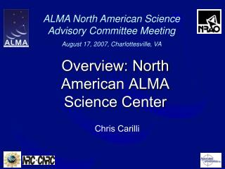 Overview: North American ALMA Science Center