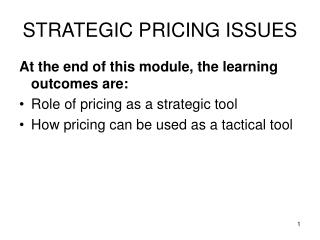 STRATEGIC PRICING ISSUES