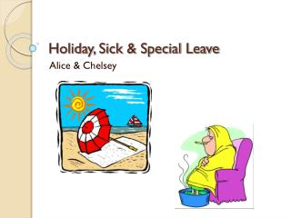 Holiday, Sick & Special Leave