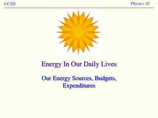 Energy In Our Daily Lives
