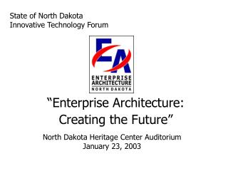State of North Dakota Innovative Technology Forum