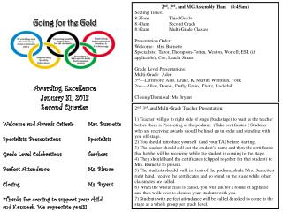 Going for the Gold Awarding Excellence January 31, 2013 Second Quarter