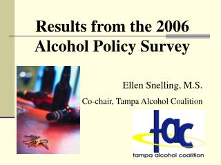 Results from the 2006 Alcohol Policy Survey
