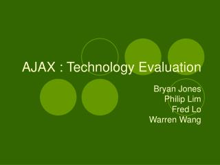 AJAX : Technology Evaluation