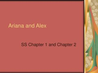 Ariana and Alex