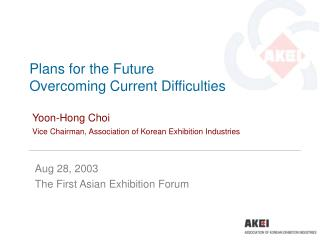 Aug 28, 2003 The First Asian Exhibition Forum