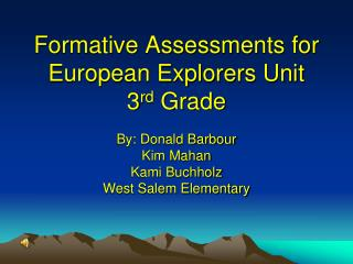 Formative Assessments for European Explorers Unit 3 rd  Grade
